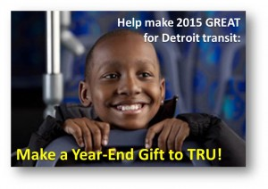 Make 2015 great with a year-end gift to TRU